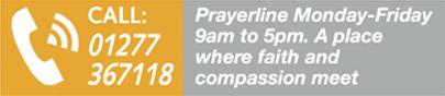 Prayerline Monday-Friday 9am to 5pm